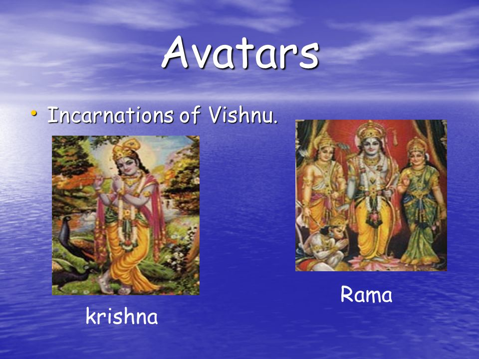 Avatars Incarnations of Vishnu. krishna Rama