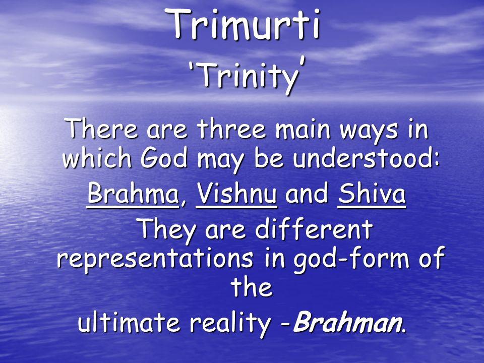 Trimurti 'Trinity' Brahma, Vishnu and Shiva