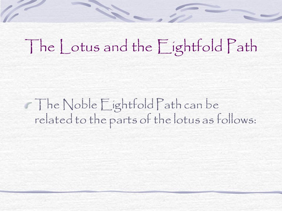 The Lotus and the Eightfold Path
