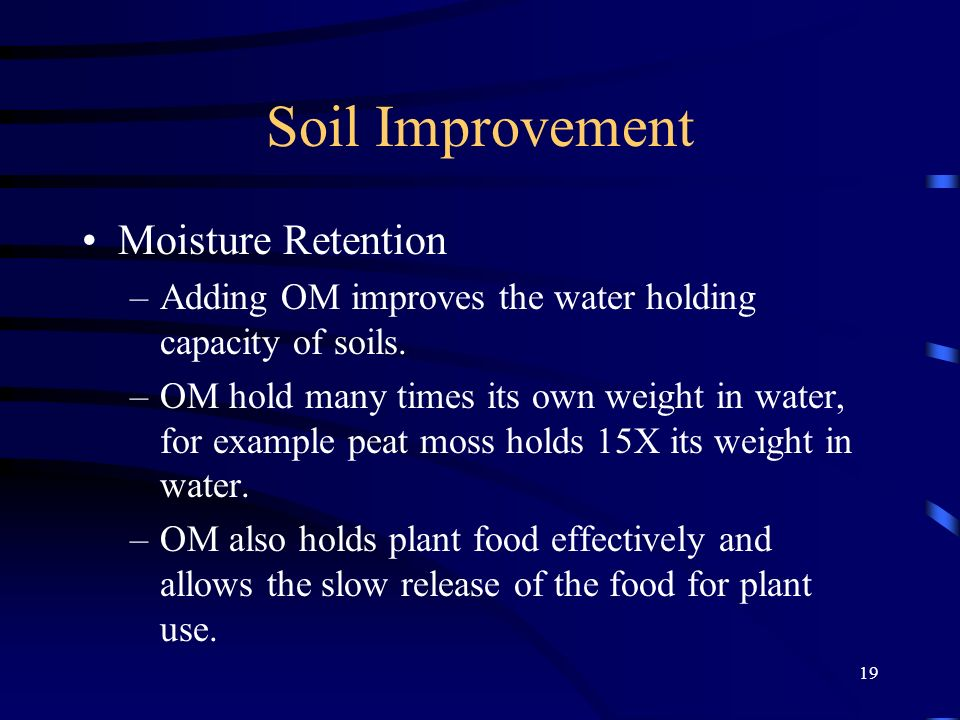 Soil Improvement Moisture Retention