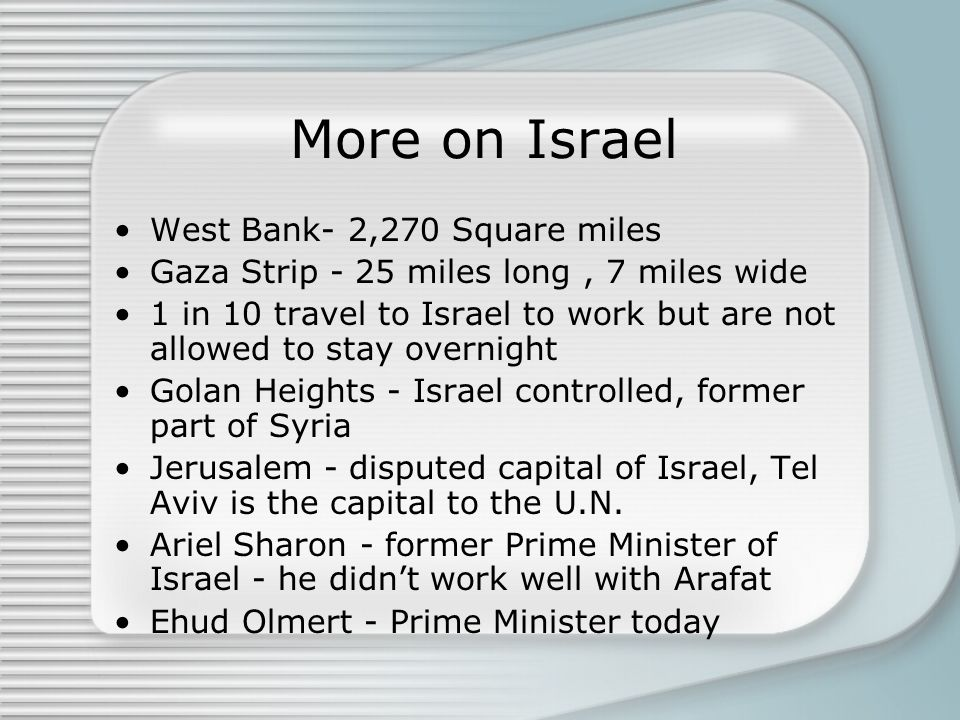 More on Israel West Bank- 2,270 Square miles