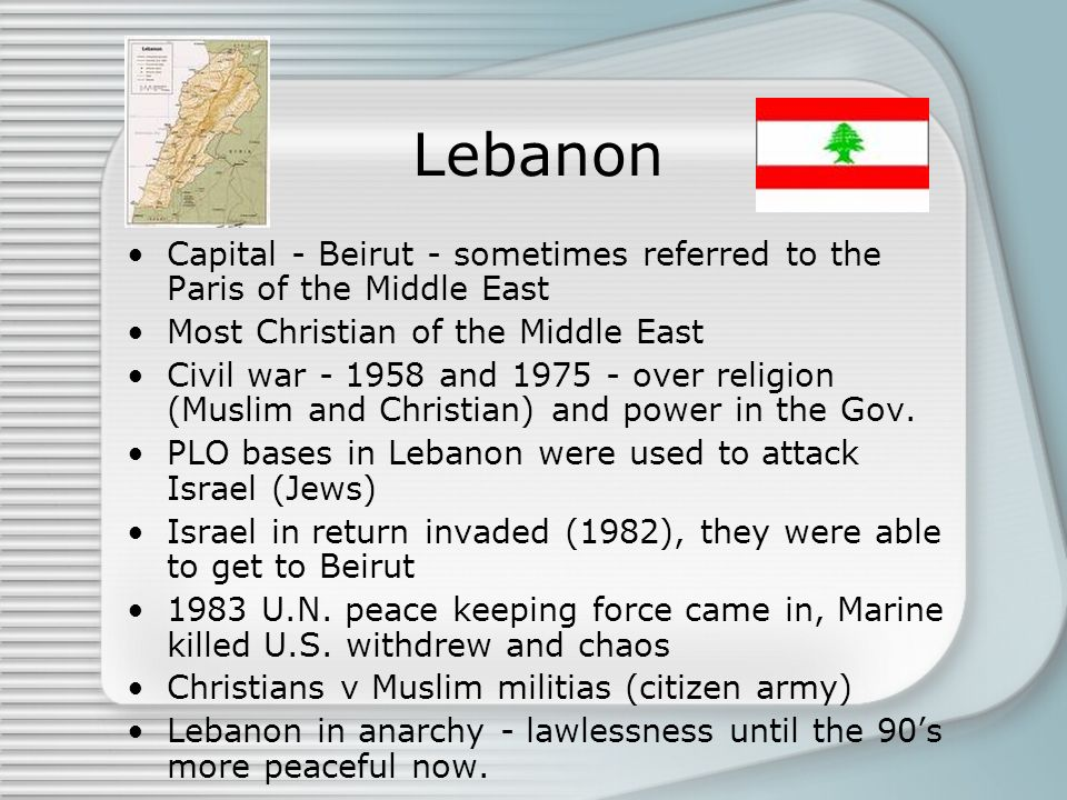 Lebanon Capital - Beirut - sometimes referred to the Paris of the Middle East. Most Christian of the Middle East.