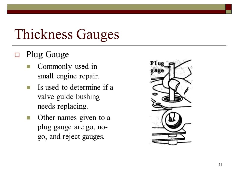 Thickness Gauges Plug Gauge Commonly used in small engine repair.