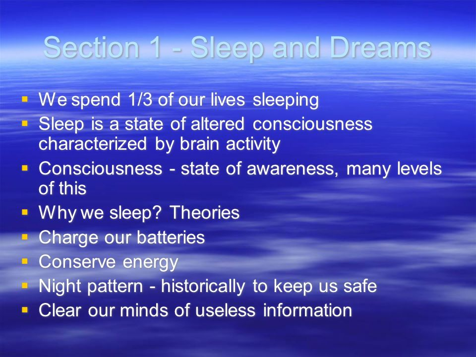 Section 1 - Sleep and Dreams