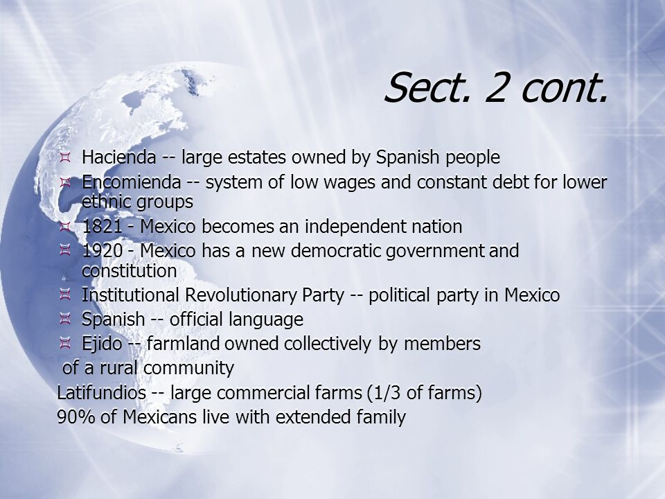 Sect. 2 cont. Hacienda -- large estates owned by Spanish people