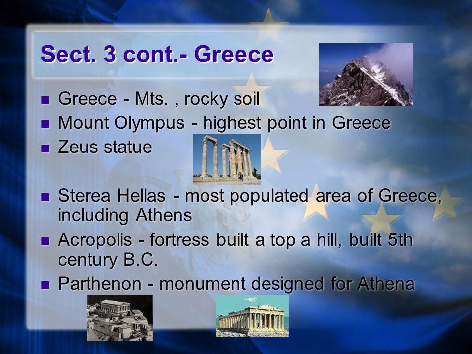 Sect. 3 cont.- Greece Greece - Mts. , rocky soil