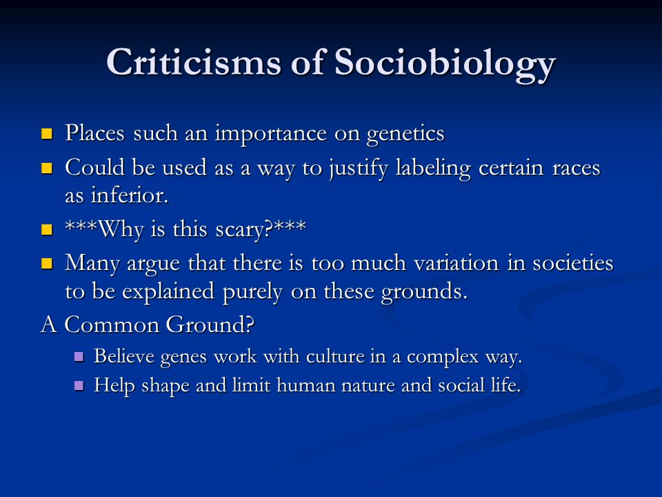 Criticisms of Sociobiology