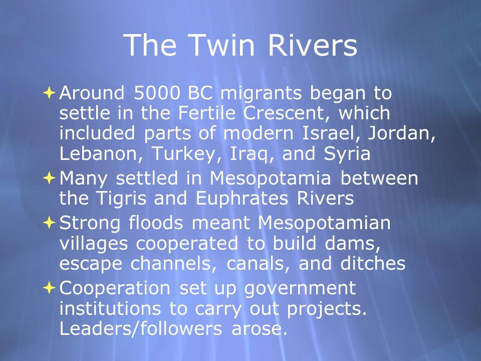 The Twin Rivers