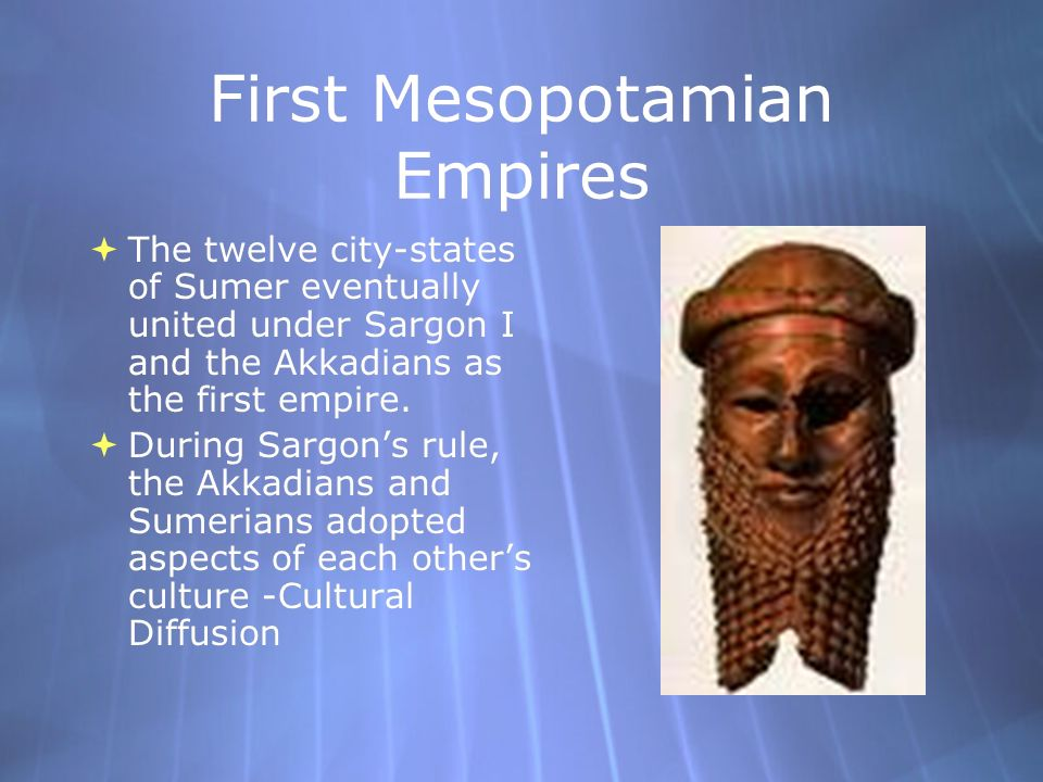 First Mesopotamian Empires