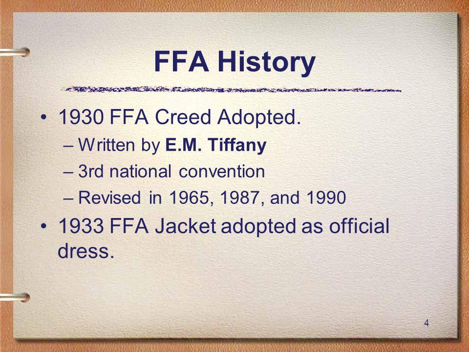 FFA History 1930 FFA Creed Adopted.