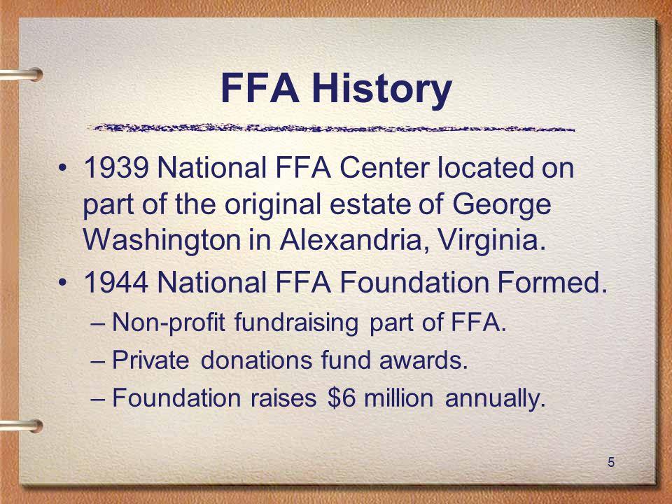 FFA History 1939 National FFA Center located on part of the original estate of George Washington in Alexandria, Virginia.