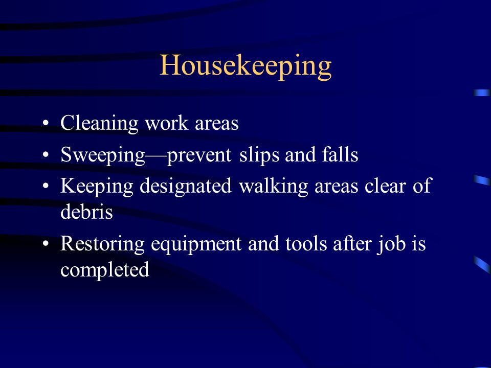 PRESENTATION OUTLINE GENERAL SHOP SAFETY HOUSEKEEPING