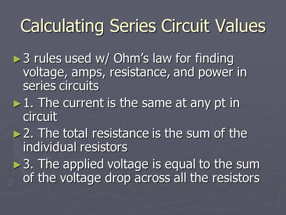 Calculating Series Circuit Values