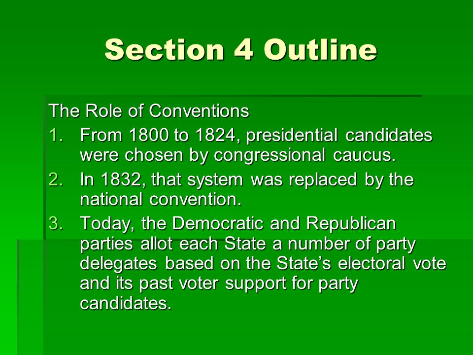 Section 4 Outline The Role of Conventions
