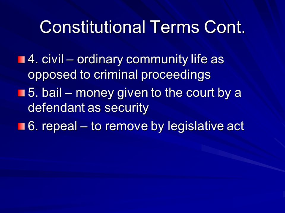 Constitutional Terms Cont.