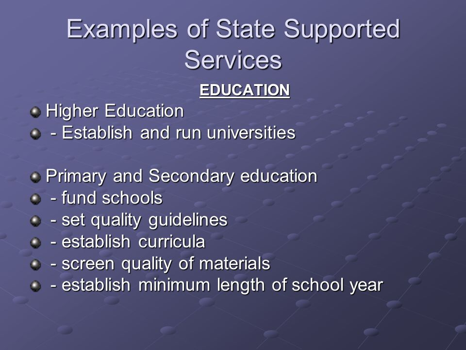 Examples of State Supported Services