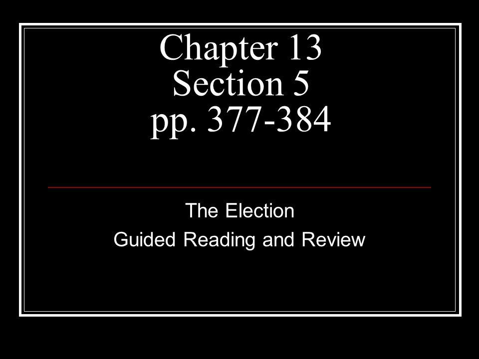 The Election Guided Reading and Review