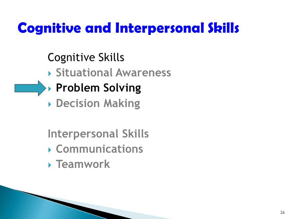 effect of teamwork on interpersonal skills The journal of effective teaching an online journal devoted to teaching excellence the journal of effective teaching, vol 11, no 2, 2011, 87-95.