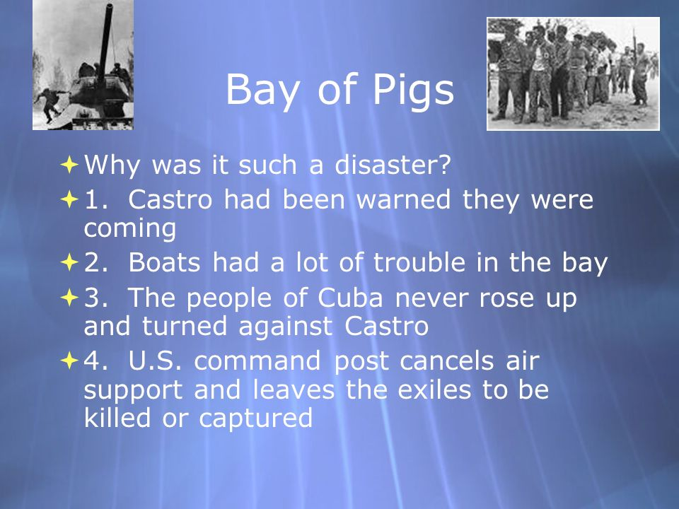 Bay of Pigs Why was it such a disaster