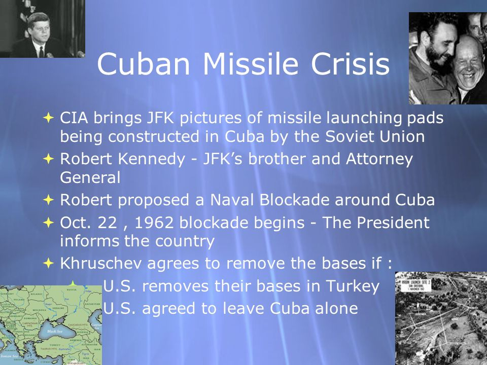 Cuban Missile Crisis CIA brings JFK pictures of missile launching pads being constructed in Cuba by the Soviet Union.