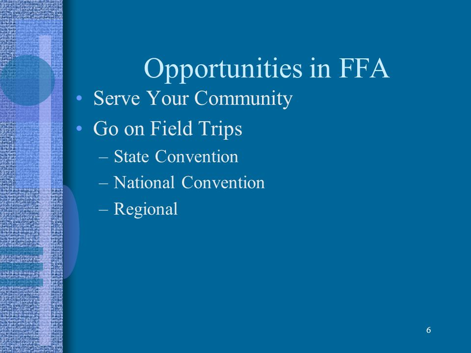 Opportunities in FFA Serve Your Community Go on Field Trips