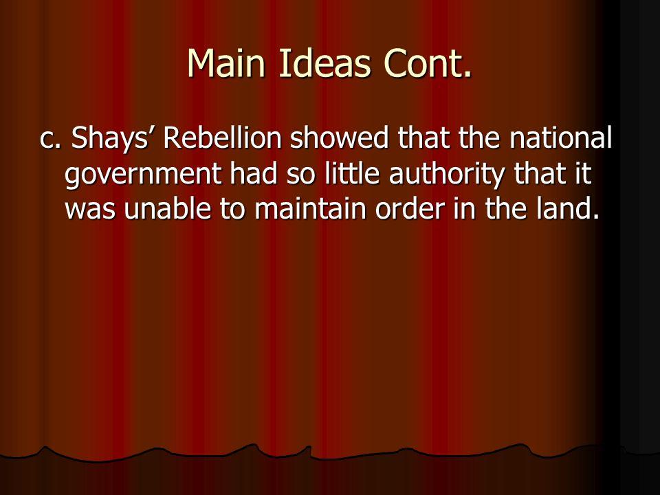 Main Ideas Cont. c.