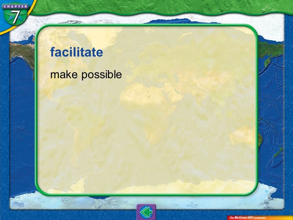 facilitate make possible Vocab16