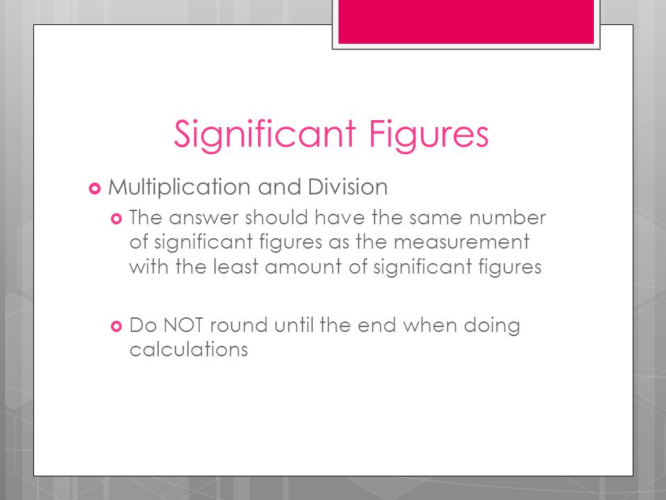 Significant Figures Multiplication and Division