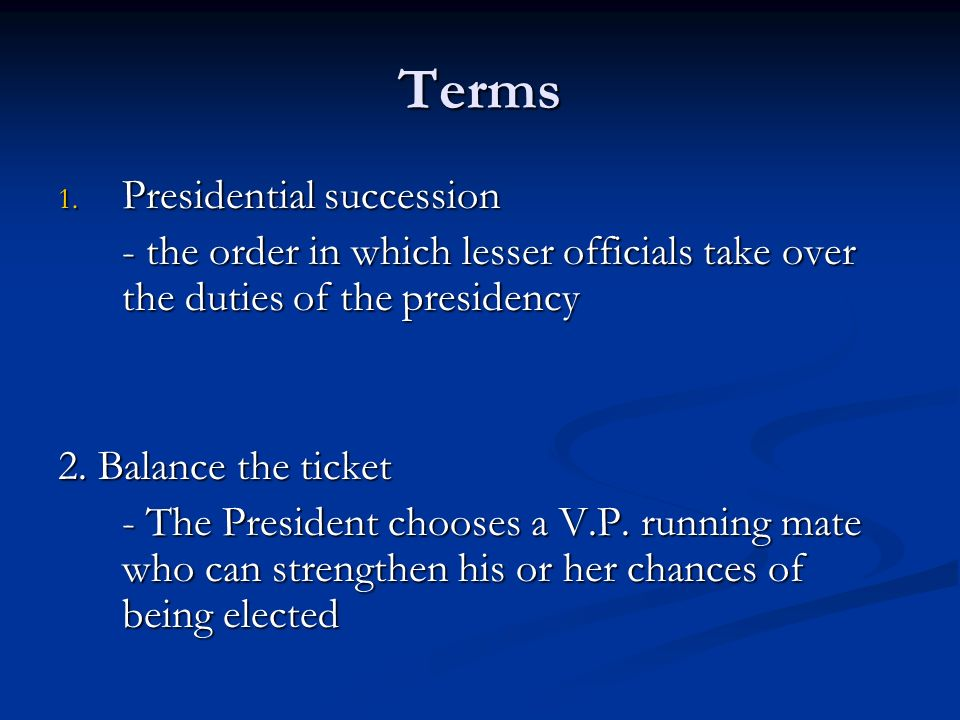 Terms Presidential succession