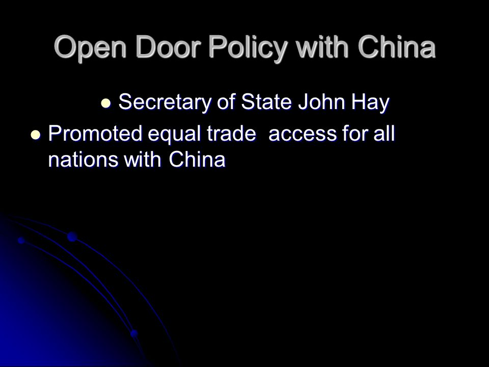 Open Door Policy with China