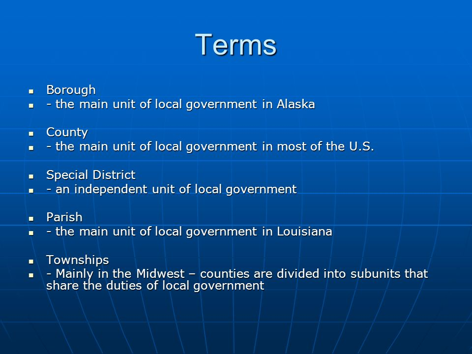 Terms Borough - the main unit of local government in Alaska County