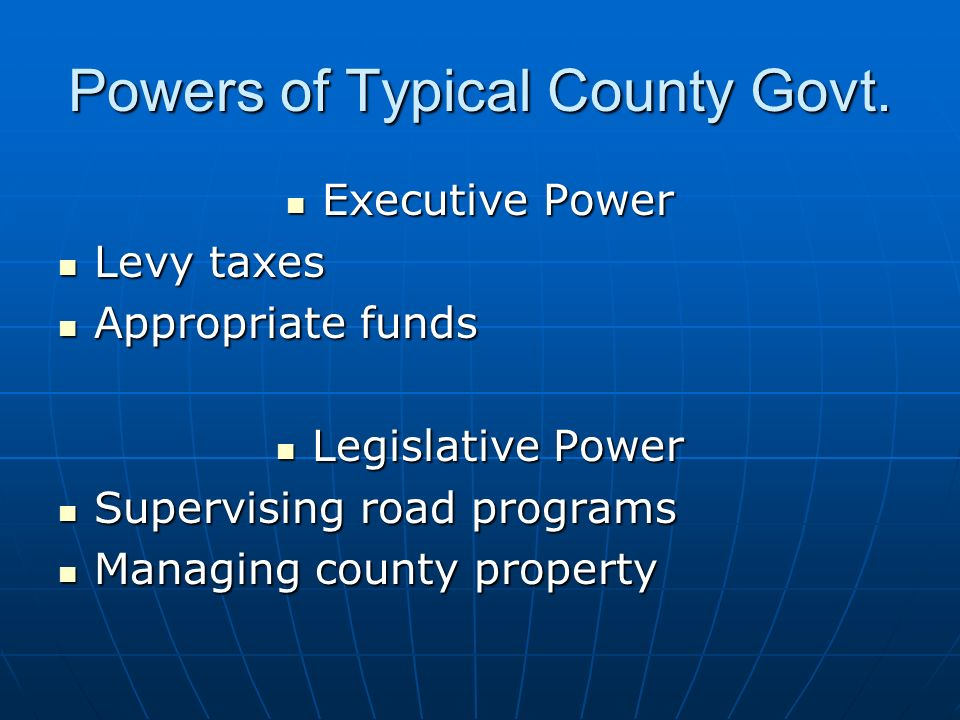 Powers of Typical County Govt.