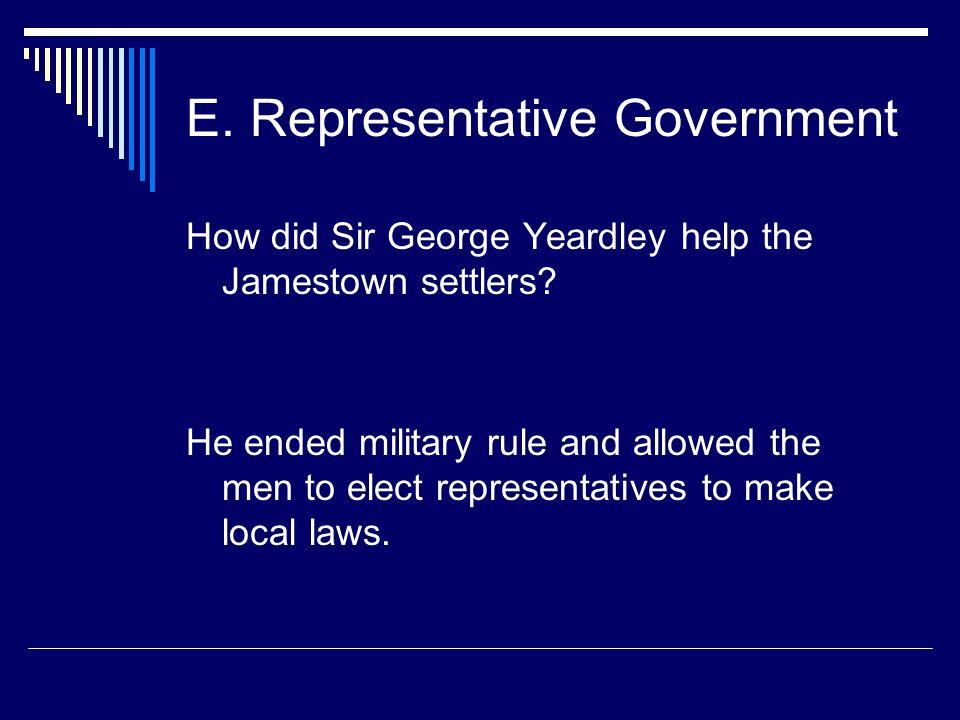 E. Representative Government