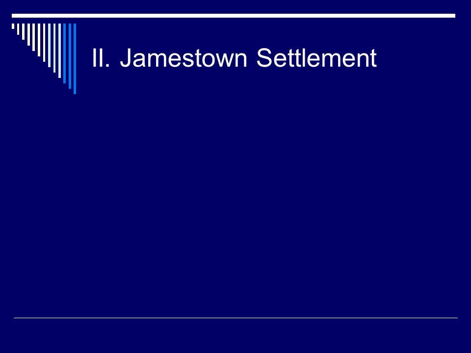 II. Jamestown Settlement