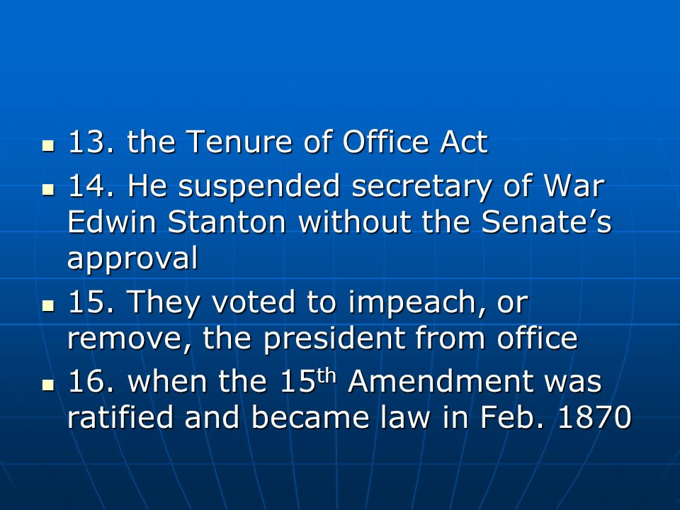 13. the Tenure of Office Act