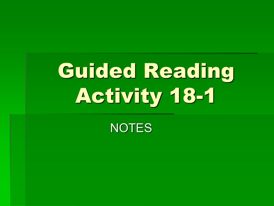 Guided Reading Activity 18-1