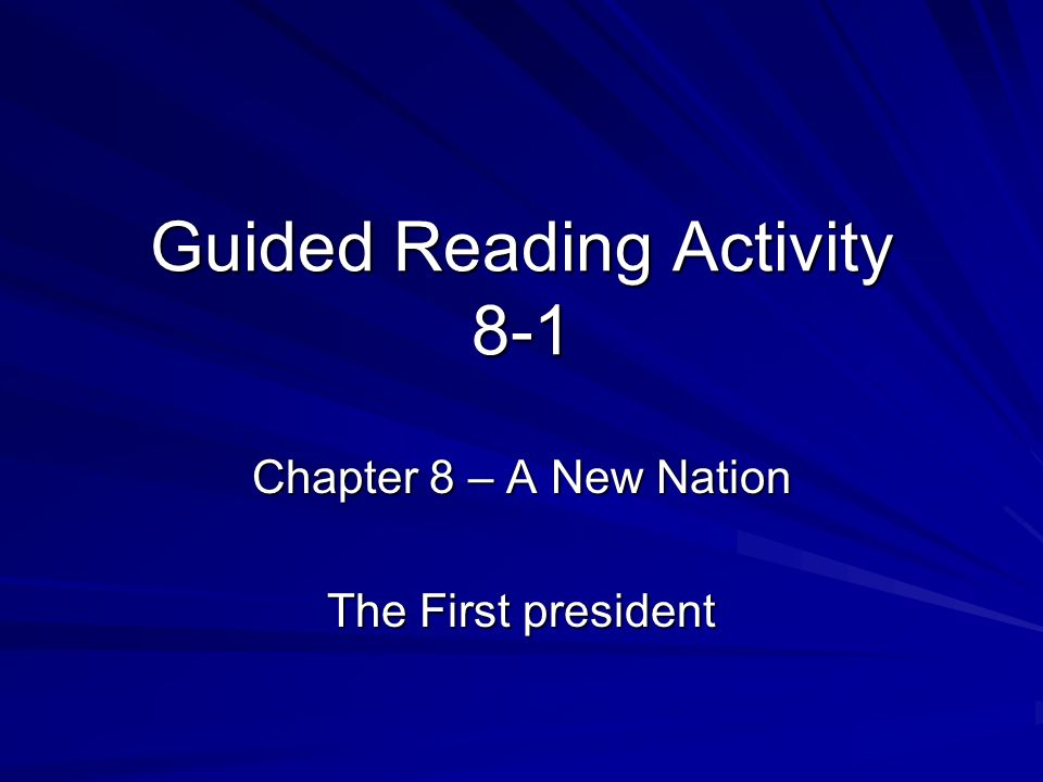 Guided Reading Activity 8-1