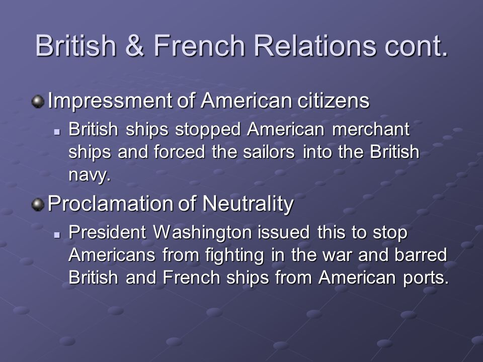 British & French Relations cont.