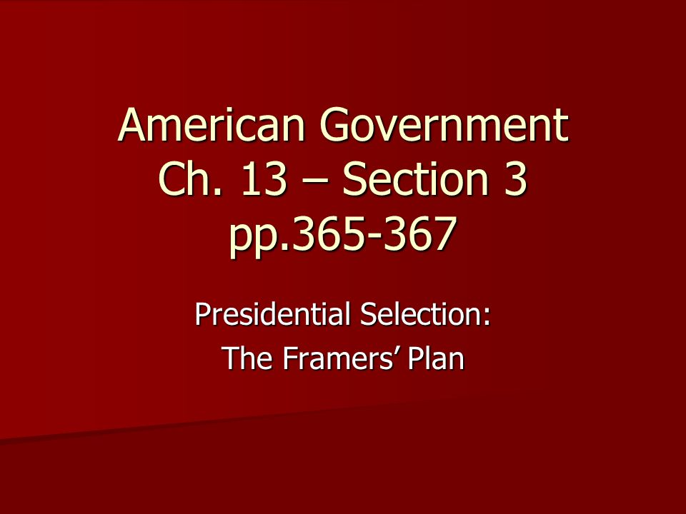 American Government Ch. 13 – Section 3 pp