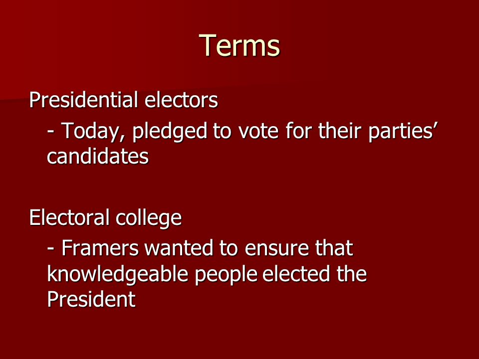 Terms Presidential electors