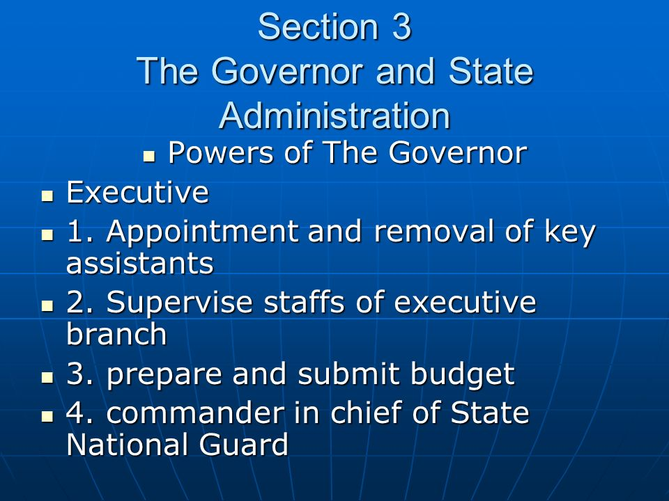 Section 3 The Governor and State Administration