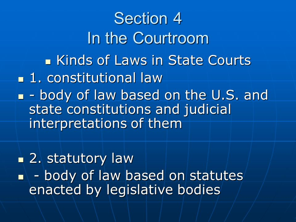 Section 4 In the Courtroom