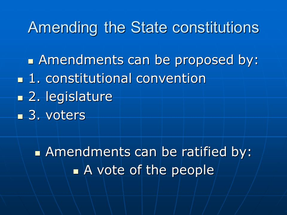 Amending the State constitutions