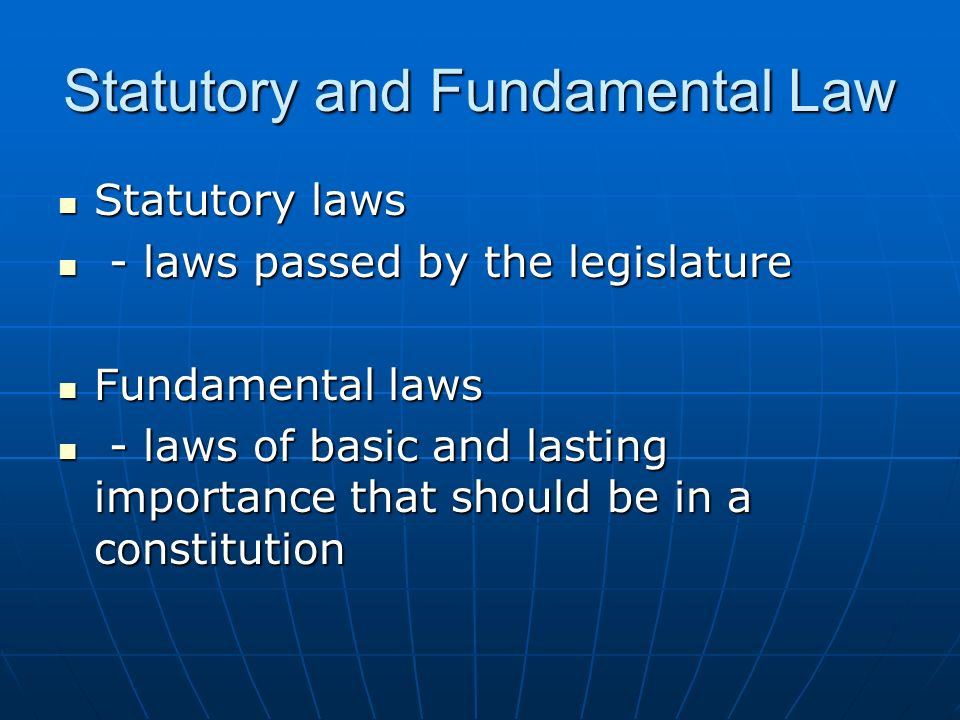 Statutory and Fundamental Law