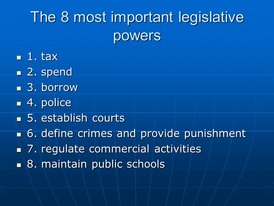 The 8 most important legislative powers