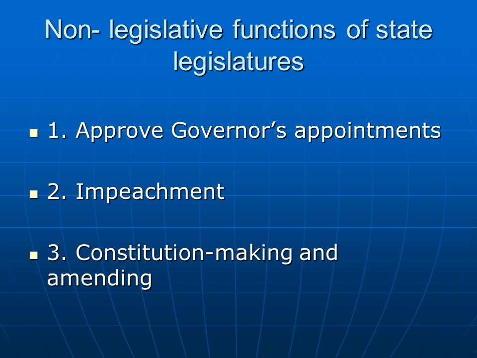 Non- legislative functions of state legislatures