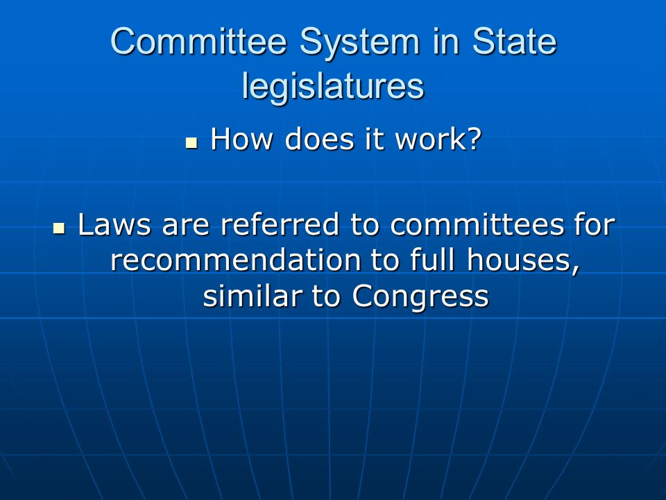 Committee System in State legislatures