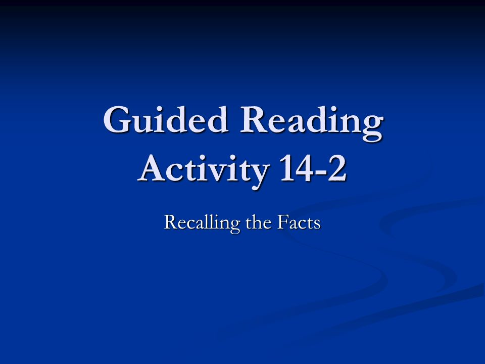 Guided Reading Activity 14-2