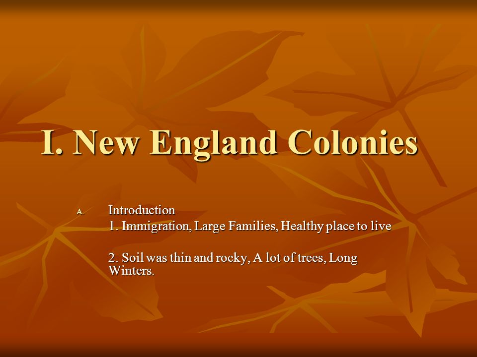 I. New England Colonies Introduction
