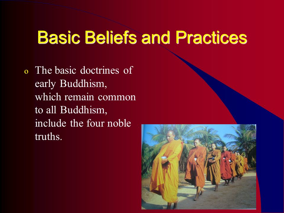 Basic Beliefs and Practices